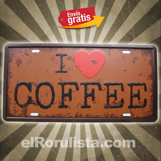 PLACA METALICA VINTAGE MATRICULA I LOVE COFFE